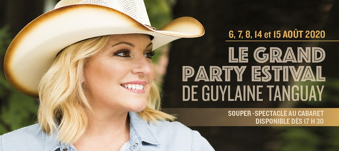 LE GRAND PARTY ESTIVAL DE GUYLAINE TANGUAY
