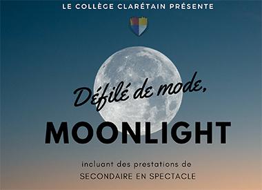 Spectacle Collège Clarétain: Moonlight Défilé de Mode présenté au Carré 150  de Victoriaville