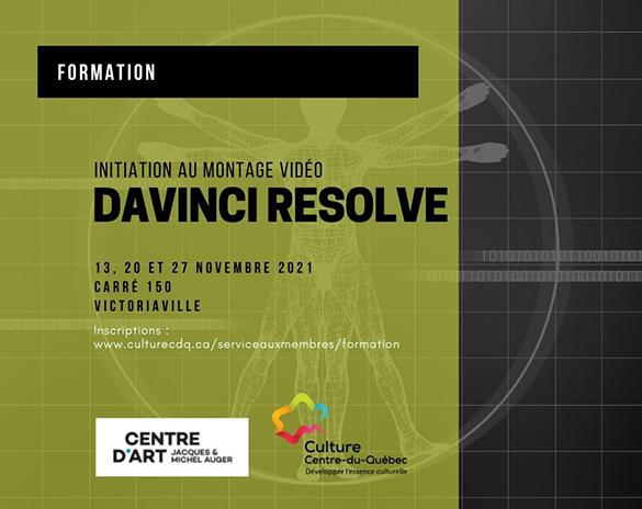 Spectacle initiation au montage vidéo sur DAVINCIRESOLVE: Éric Simoneau présenté au Carré 150  de Victoriaville