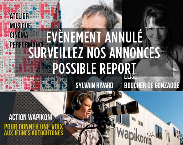 Spectacle Journée interdisciplinaire d'art autochtone: Wapikoni, Sylvain Rivard, Élise Boucher De Gonzague présenté au Carré 150  de Victoriaville