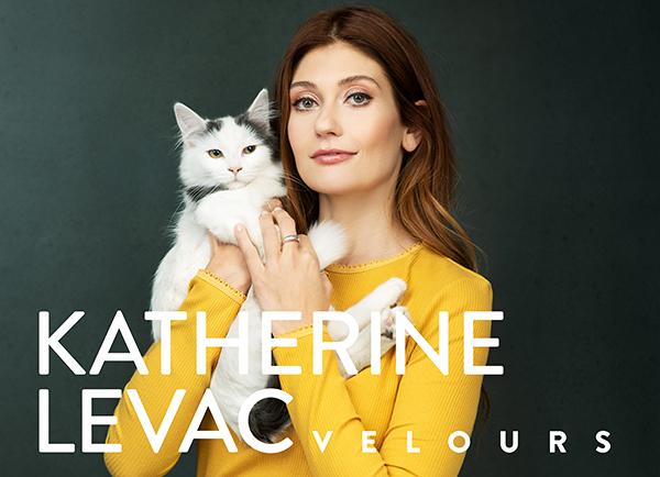 Spectacle Katherine Levac: Velours présenté au Carré 150  de Victoriaville