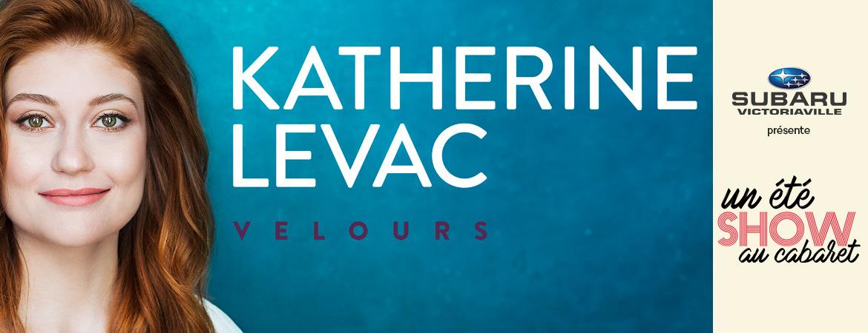 Spectacle Katherine Levac: en rodage présenté au Carré 150  de Victoriaville