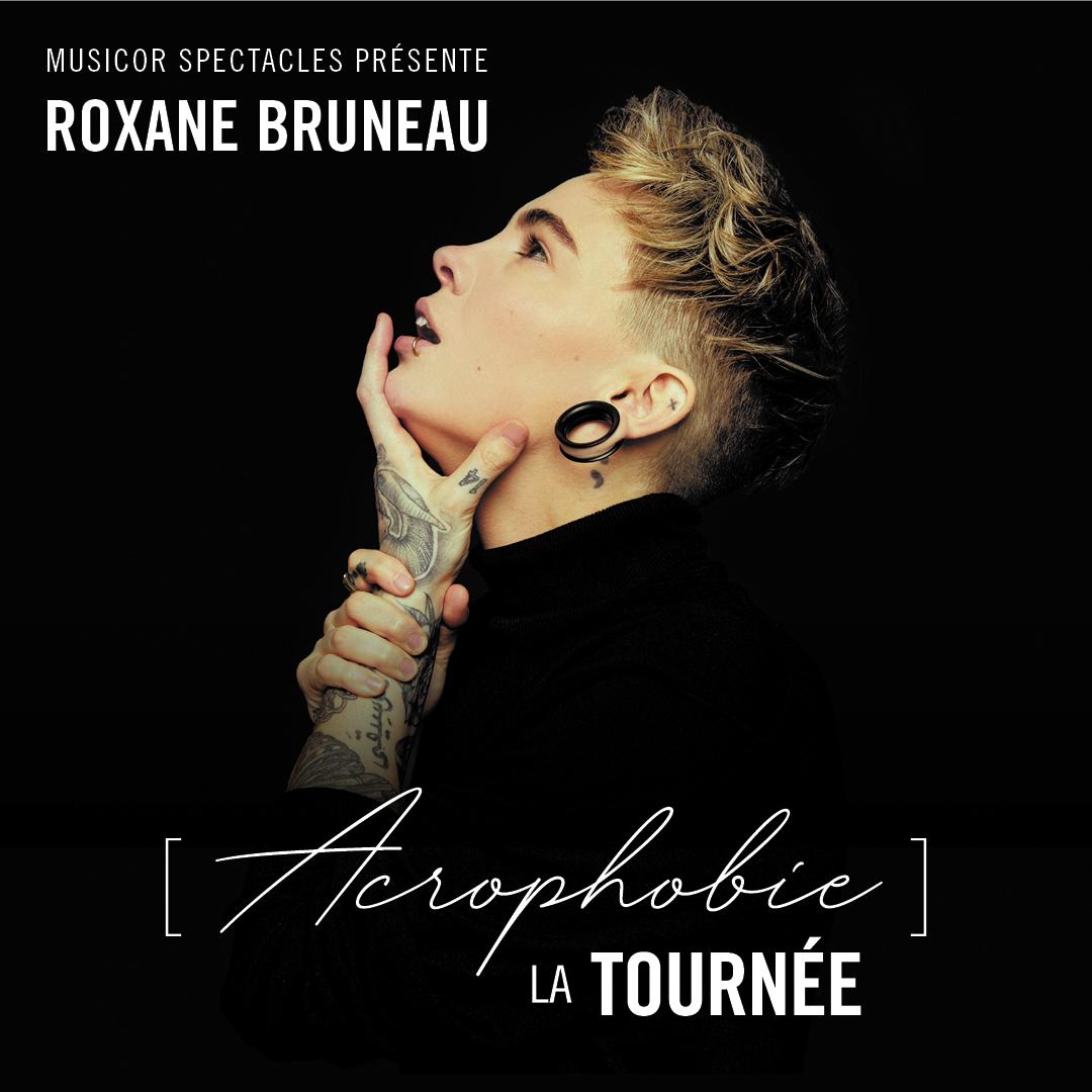 Spectacle Roxane Bruneau: Acrophobie présenté au Carré 150  de Victoriaville