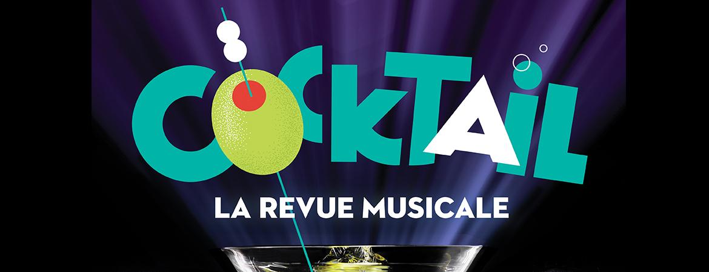 Spectacle Cocktail: La revue musicale présenté au Carré 150  de Victoriaville
