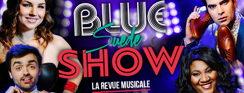 Spectacle Blue Suede Show: La revue musicale présenté au Carré 150  de Victoriaville