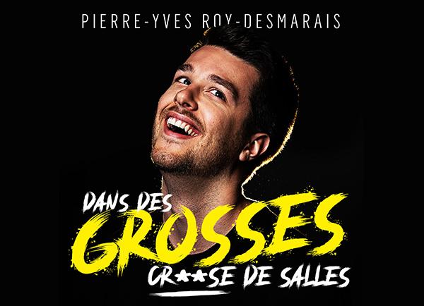 Spectacle Pierre-Yves Roy-Desmarais: En rodage présenté au Carré 150  de Victoriaville