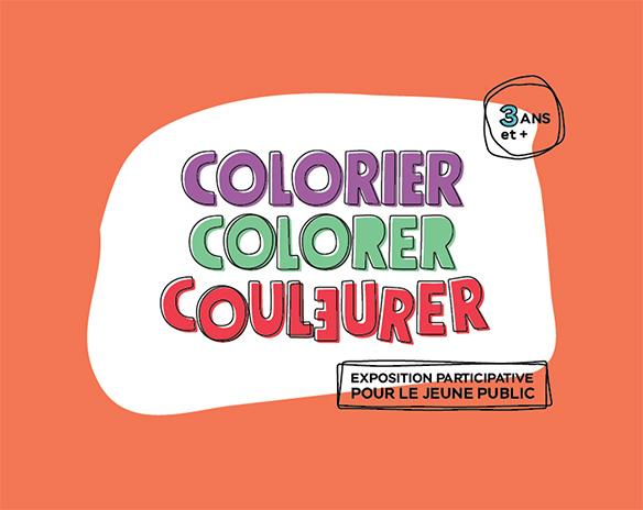 Spectacle Colorier, colorer, couleurer: Exposition jeune public présenté au Carré 150  de Victoriaville