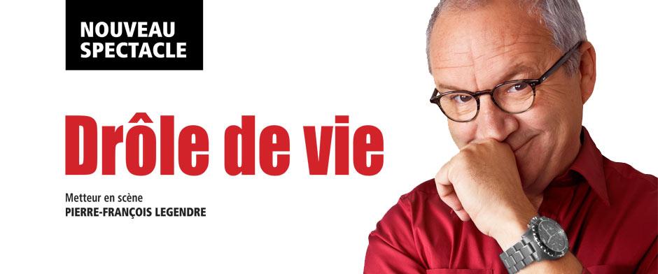 Spectacle Michel Barrette: Drôle de vie présenté au Carré 150  de Victoriaville